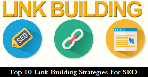 Top 10 Link Building Strategies For SEO