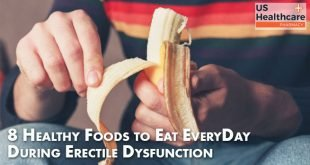 8 Healthy Foods to Eat EveryDay During Erectile dysfunction