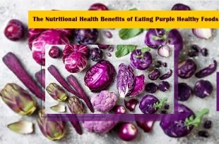 The Nutritional Health Benefits Of Eating Purple Healthy Foods-1